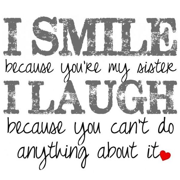 Top 100 Sister Quotes And Funny Sayings With Images: Quotes For Friends Meaning Best Sayings Sister Quotes T