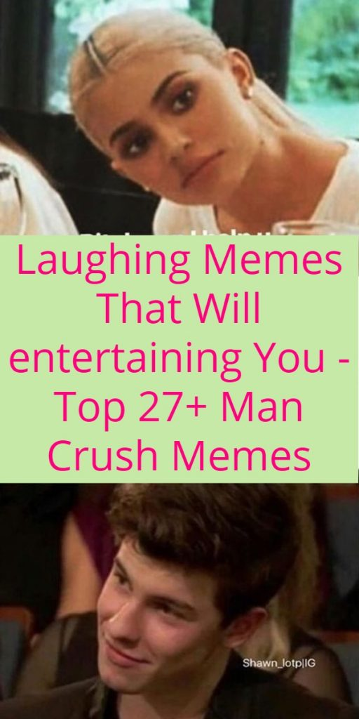 Top 27+ Man Crush Memes