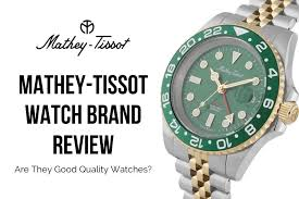 Mathey Tissot Review