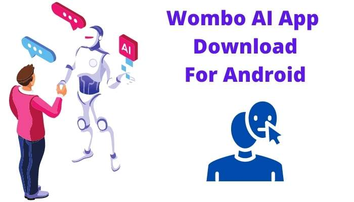 Wombo.ai App Download
